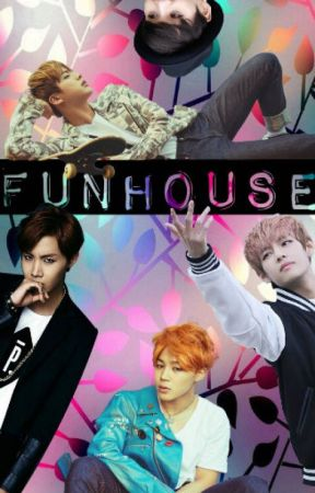 Funhouse ||fanfic bts|| by LaChanclaCosmica