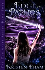 Edge of Pathos (Book 4 of The Conjurors Series) by KristenPham