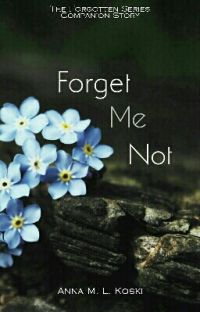 Forget Me Not (Forgotten Series Companion Chapters) cover