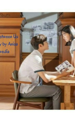 Love Between Us 1 by AnisaSwedia