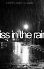 A Kiss in the Rain  by bbriccidonny