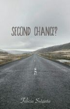 SECOND CHANCE? by feliciasutanto