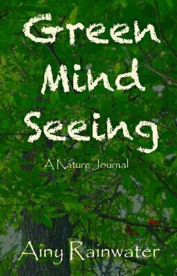 Green Mind Seeing