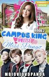 Campus King meets Miss Pangit (Book 2) Soon To Be Published Under Psicom cover