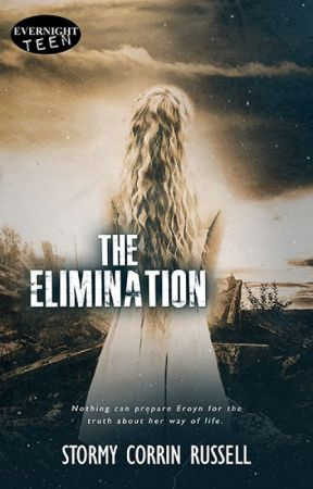 The Elimination by StormyCorrinRussell