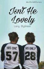 Isn't He Lovely? {Larry Stylinson} by LeStorieDiEuropa