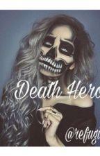 Death Hero by refugiu