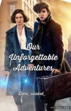 (Newtina) Our Unforgettable adventures  by demi_wizard_