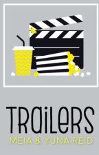 Trailers || OPEN by DG_and_Reid