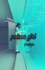 Poison Girl by refugiu