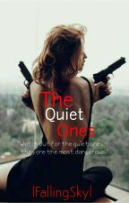The Quiet Ones (Revenge Is Mine)  by Sweethabits