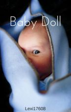 Baby Doll by Lexi17608