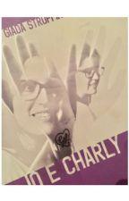 Io e Charly by polveredeisogniii
