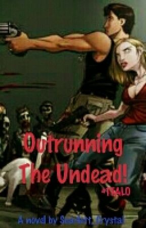 Outrunning The Undead! (COMING SOON!) by Scarlett_crystal