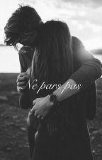 Ne pars pas. by LauraLvsg