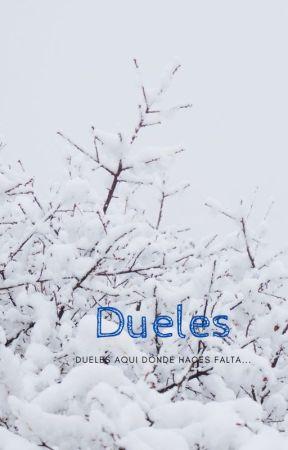 Dueles by AtlantForks