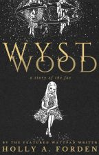 Wystwood by kaonnette