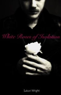 White Roses of Isolation (Boyxboy) cover
