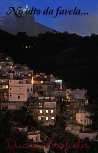 No alto da favela... cover