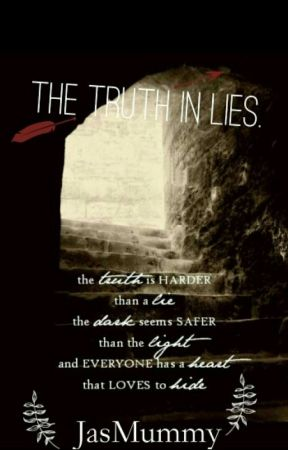 The Truth in Lies by JasMummy