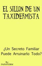 El sillón de un taxidermista  by PAINSTORM