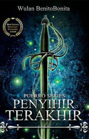 Penyihir Terakhir [ Buku 1 Puerro Series ] ADA DI GRAMEDIA by Benitobonita