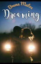 Dreaming by brunaMatos11