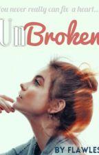 Unbroken (A Twilight story) by MissWorld2o15
