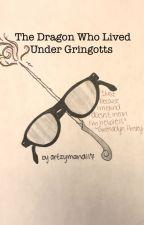 The Dragon Who Lived Under Gringotts by artzymandi17