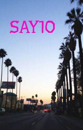 SAY10 by Joshywastons
