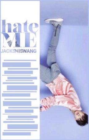 Hate Me by jacks_hiswang
