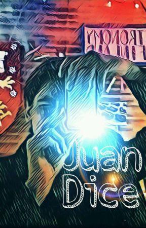 Juan Dice... by JFerUR