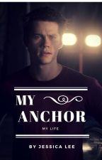 My Anchor, My Life by Batjunior