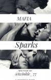 Mafia Sparks #Wattys2017 cover