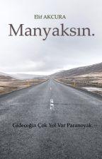MANYAKSIN. by ElifAkcura20