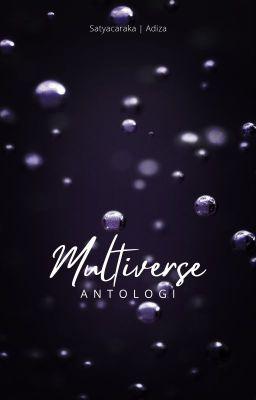 Multiverse Kumpulan Cerpen Fiksi Ilmiah Dan Fantasi Minerva Wattpad