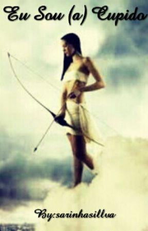 Eu Sou (a) Cupido  by sarinhasillva
