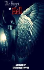 The Angel Of Hell  by StormySkyDiver