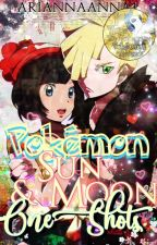 Pokémon Sun and Moon One Shots by PokemonTrashBabe