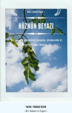 HÜZNÜN BEYAZI by Furkaanofficial