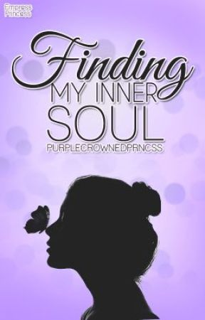 Finding My Inner Soul by: MACG by PurpleCrownedPrncss