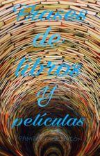 Frases de películas, series y libros by Pambooksopinion