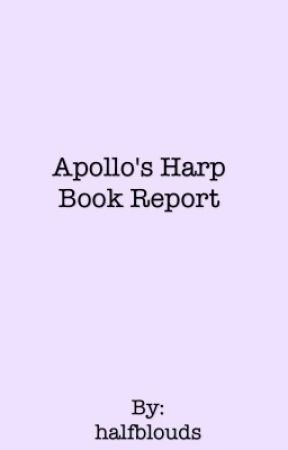 Apollo's Harp Book Report by halfblouds