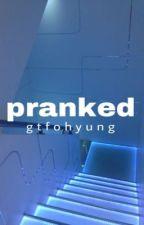 Pranked • PCY by gtfohyung