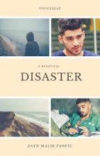 A beautiful disaster   Z.M AU  by vogueszap