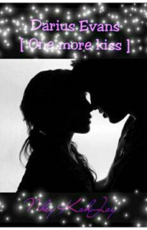 Darius Evans [ One more kiss ] by NheyKohJoy
