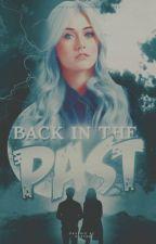 Back In The Past ↛ Stiles Stilinski [PAUSE] by paulweasleys