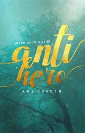 ANTIHERO   ongoing by josephinetheauthor