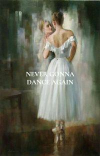 never gonna dance again ; traducción al español cover