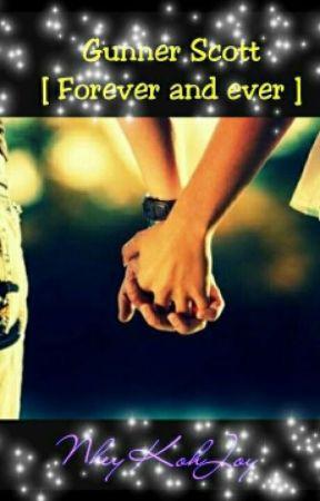 Gunner Scott [ Forever and Ever ] by NheyKohJoy